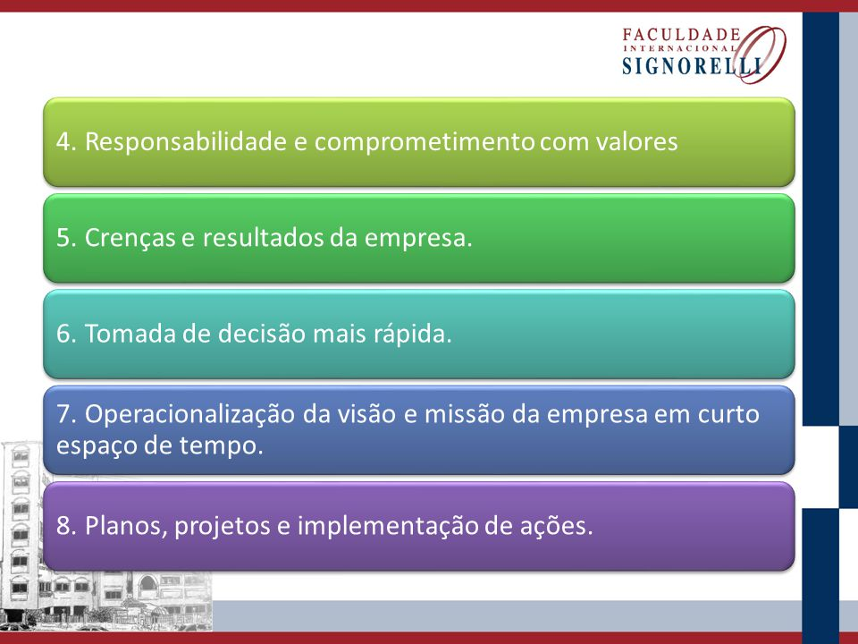 4. Responsabilidade e comprometimento com valores