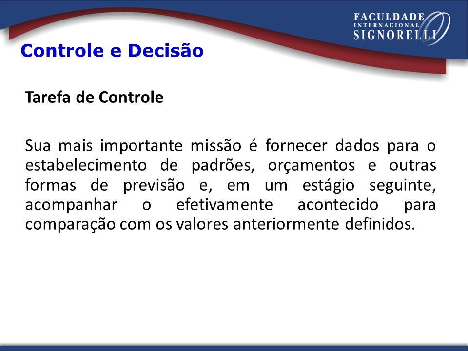 Controle e Decisão Tarefa de Controle.