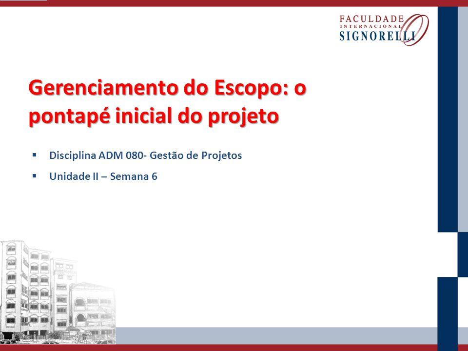 Gerenciamento do Escopo: o pontapé inicial do projeto
