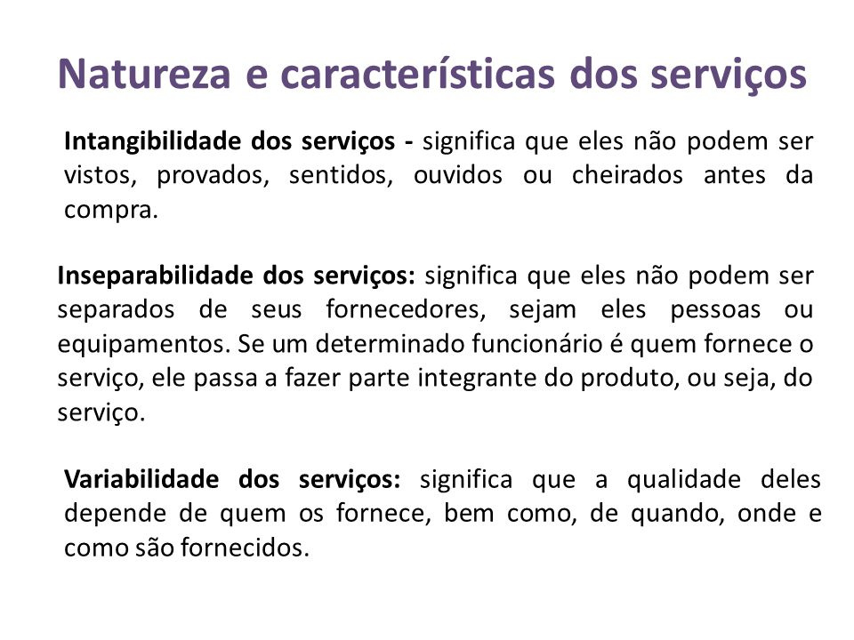 Natureza e características dos serviços