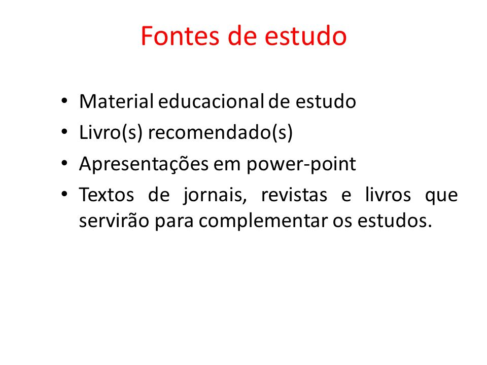 Fontes de estudo Material educacional de estudo