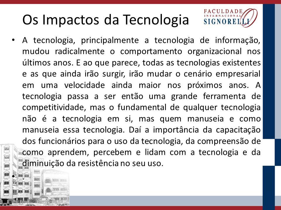 Os Impactos da Tecnologia