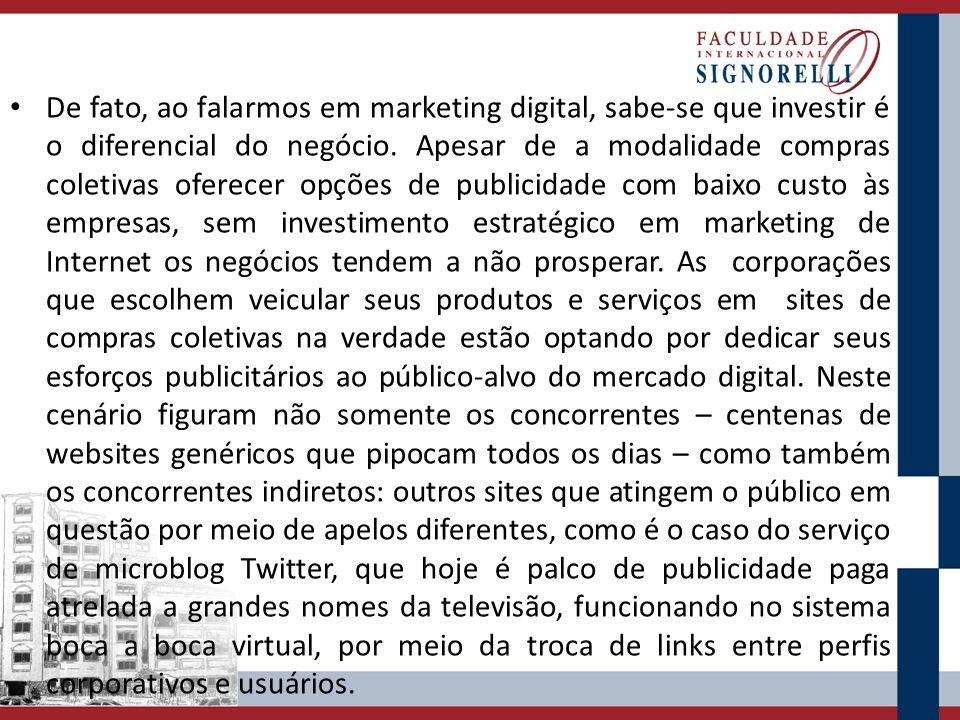 De fato, ao falarmos em marketing digital, sabe-se que investir é o diferencial do negócio.