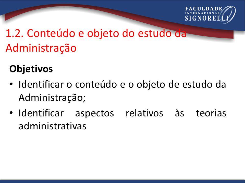 1.2. Conteúdo e objeto do estudo da Administração