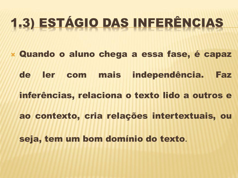 1.3) Estágio das inferências