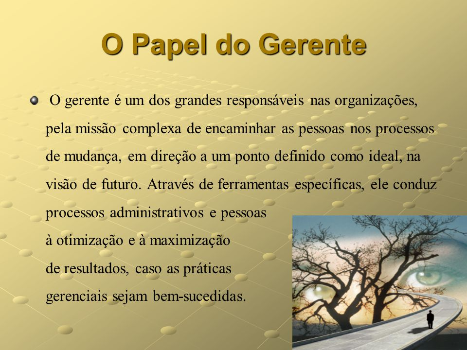 O Papel do Gerente