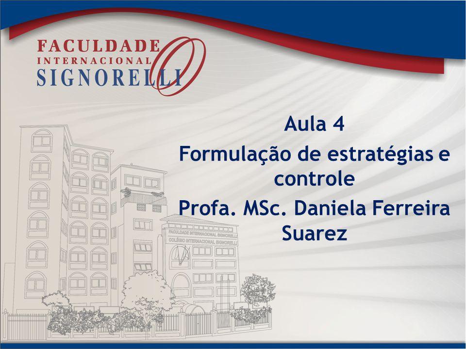 Formulação de estratégias e controle