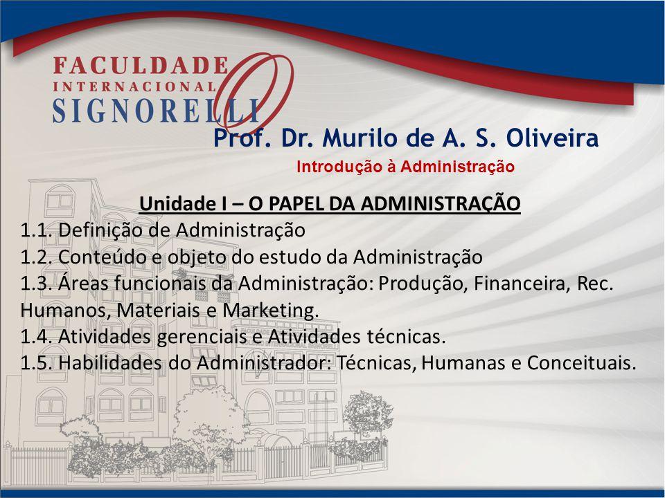Prof. Dr. Murilo de A. S. Oliveira