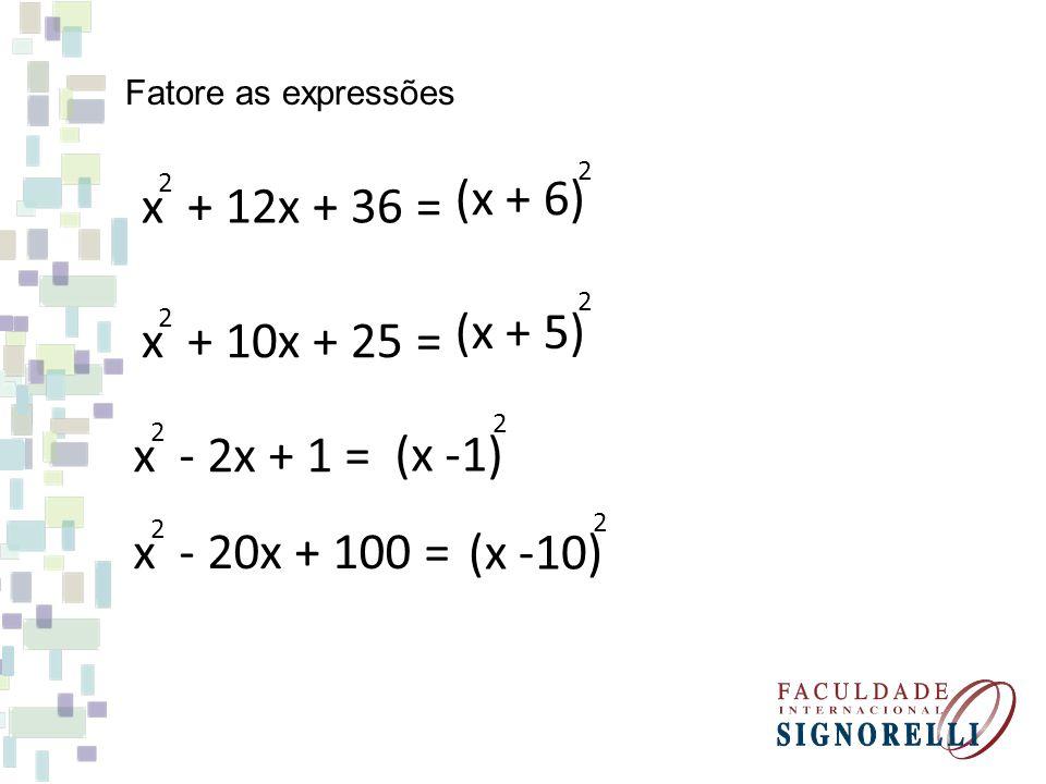 (x + 6) x + 12x + 36 = (x + 5) x + 10x + 25 = (x -1) x - 2x + 1 =