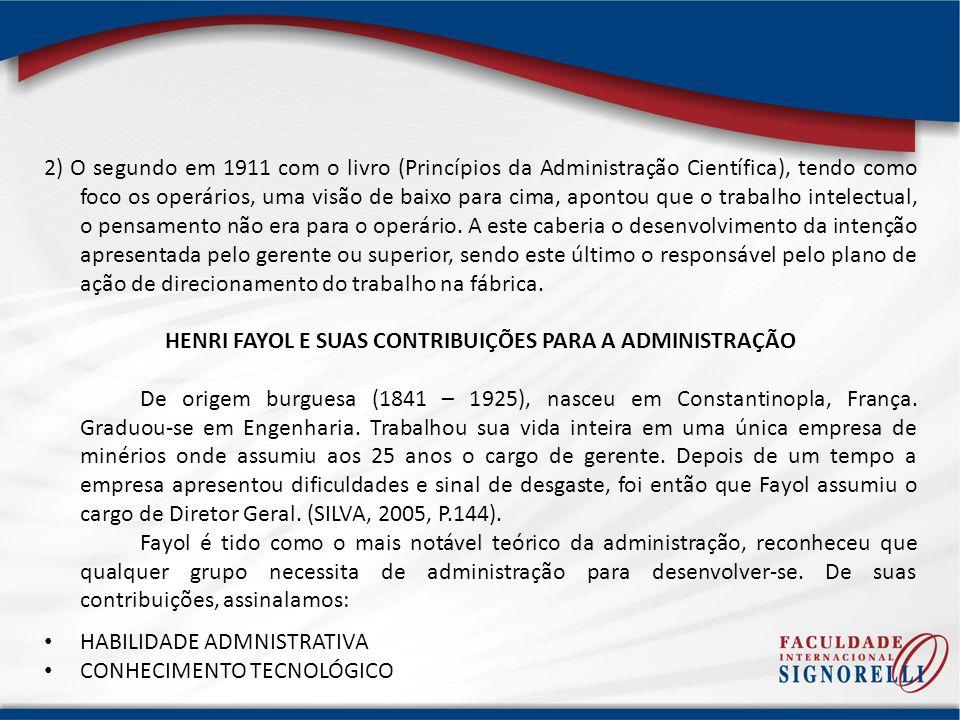 HENRI FAYOL E SUAS CONTRIBUIÇÕES PARA A ADMINISTRAÇÃO