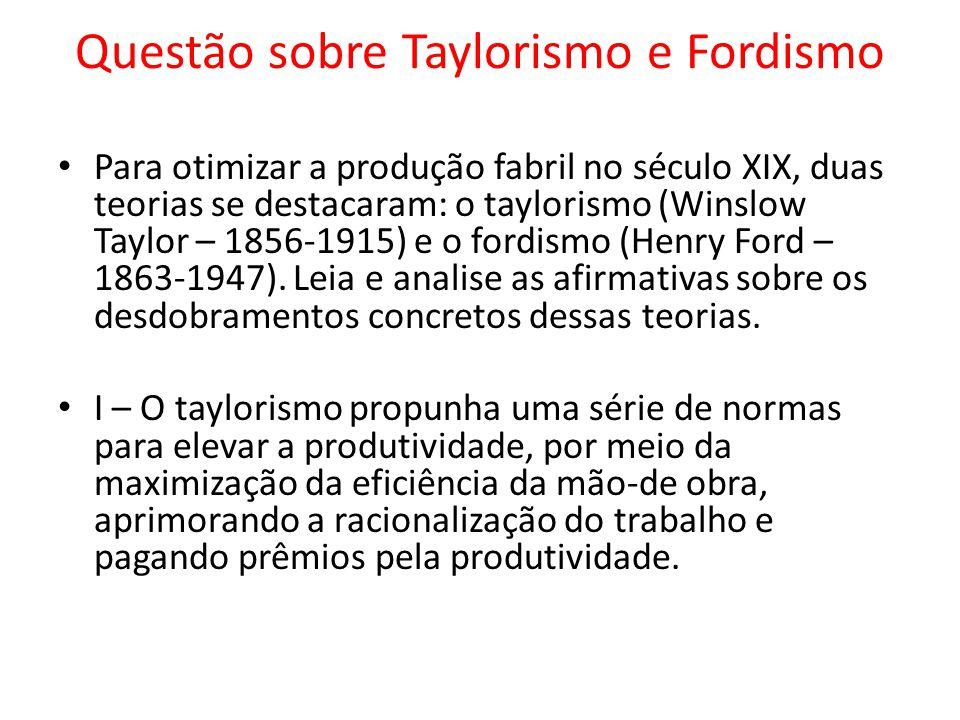 Questão sobre Taylorismo e Fordismo