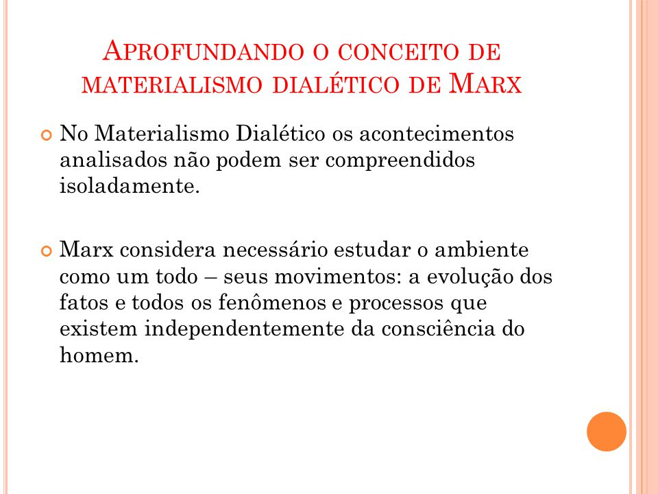 Aprofundando o conceito de materialismo dialético de Marx