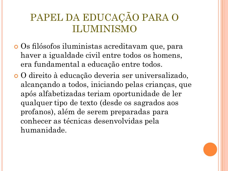 PAPEL DA EDUCAÇÃO PARA O ILUMINISMO