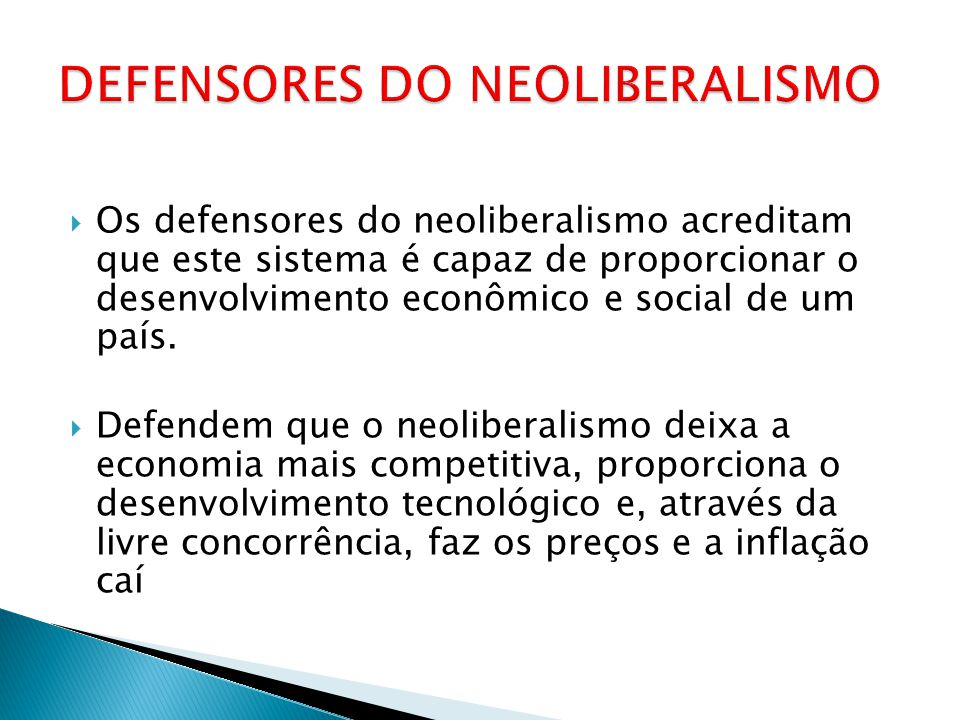 DEFENSORES DO NEOLIBERALISMO