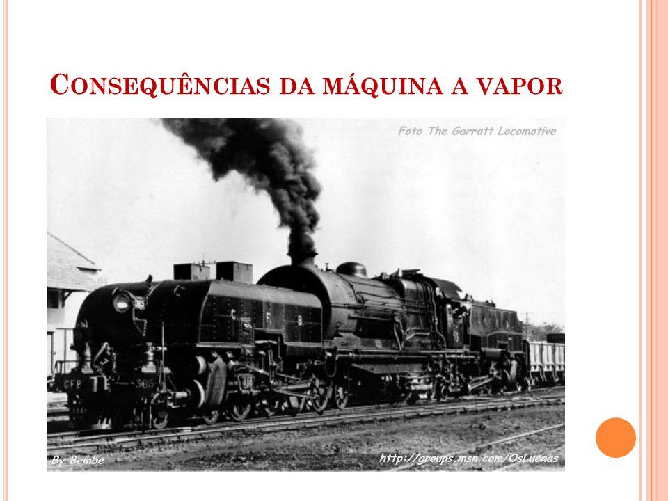 Consequências da máquina a vapor