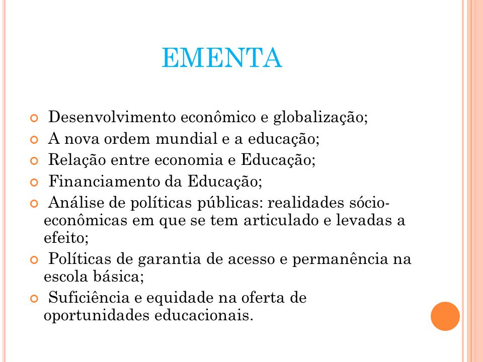 EMENTA Desenvolvimento econômico e globalização;