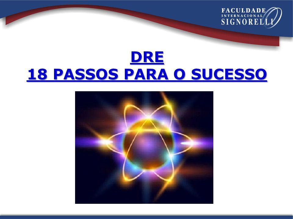 DRE 18 PASSOS PARA O SUCESSO