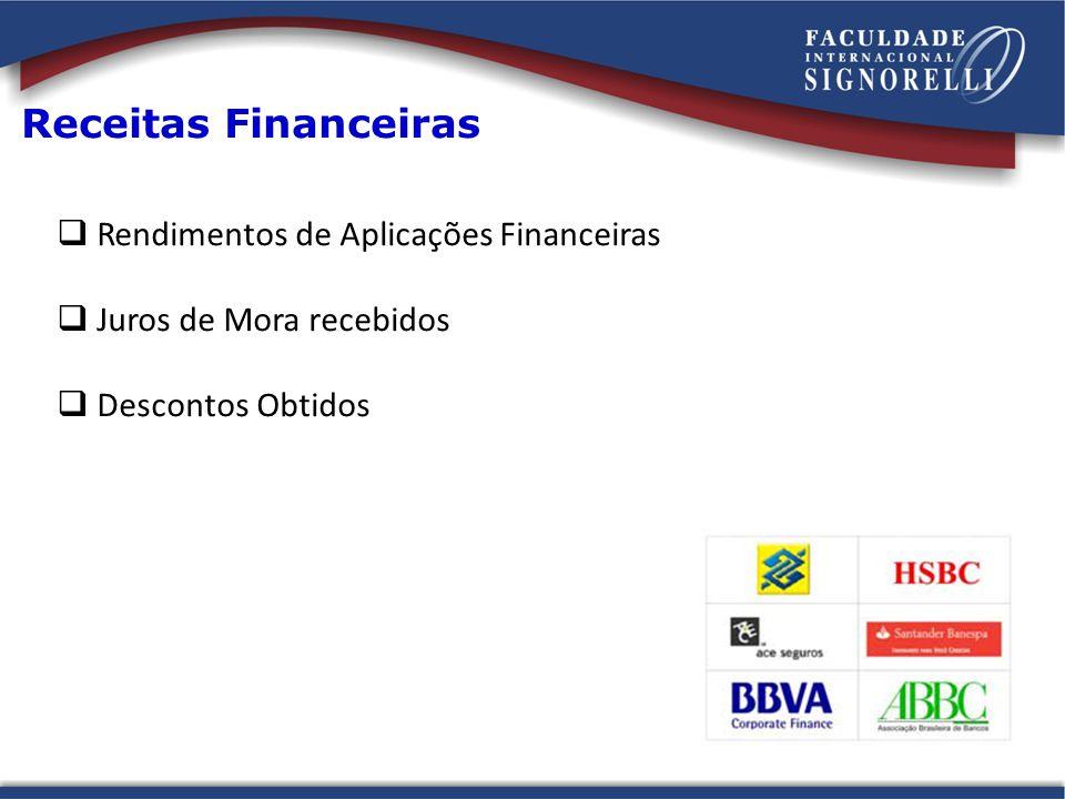 Receitas Financeiras Rendimentos de Aplicações Financeiras