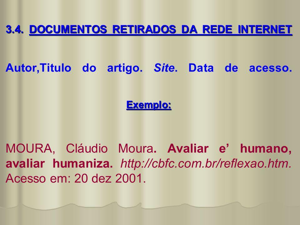 3. 4. DOCUMENTOS RETIRADOS DA REDE INTERNET Autor,Titulo do artigo