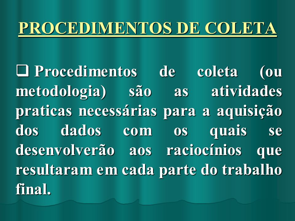 PROCEDIMENTOS DE COLETA