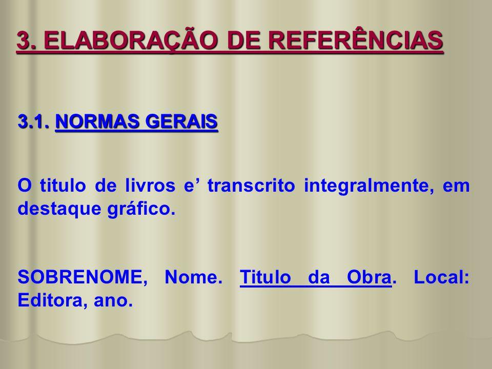 3. ELABORAÇÃO DE REFERÊNCIAS