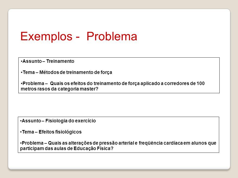Exemplos - Problema Assunto – Treinamento