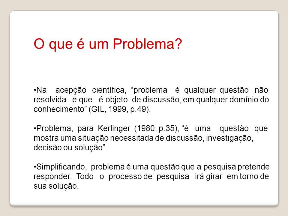 O que é um Problema