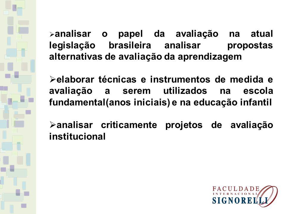 analisar criticamente projetos de avaliação institucional