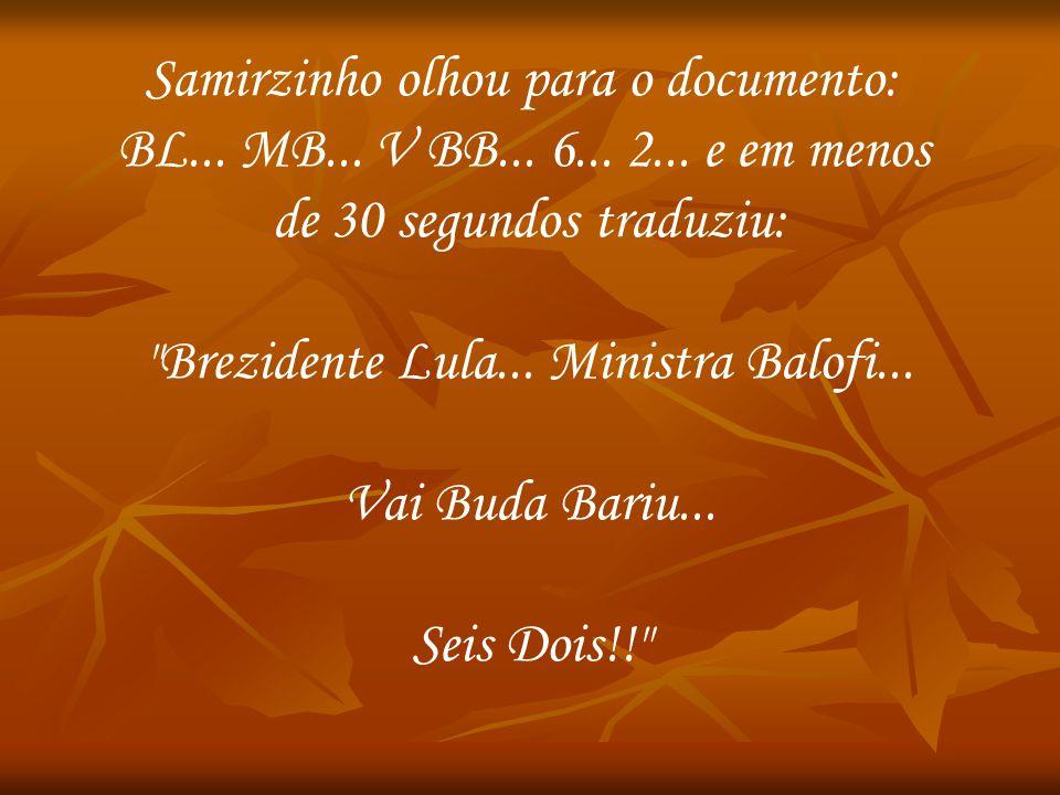 Samirzinho olhou para o documento:
