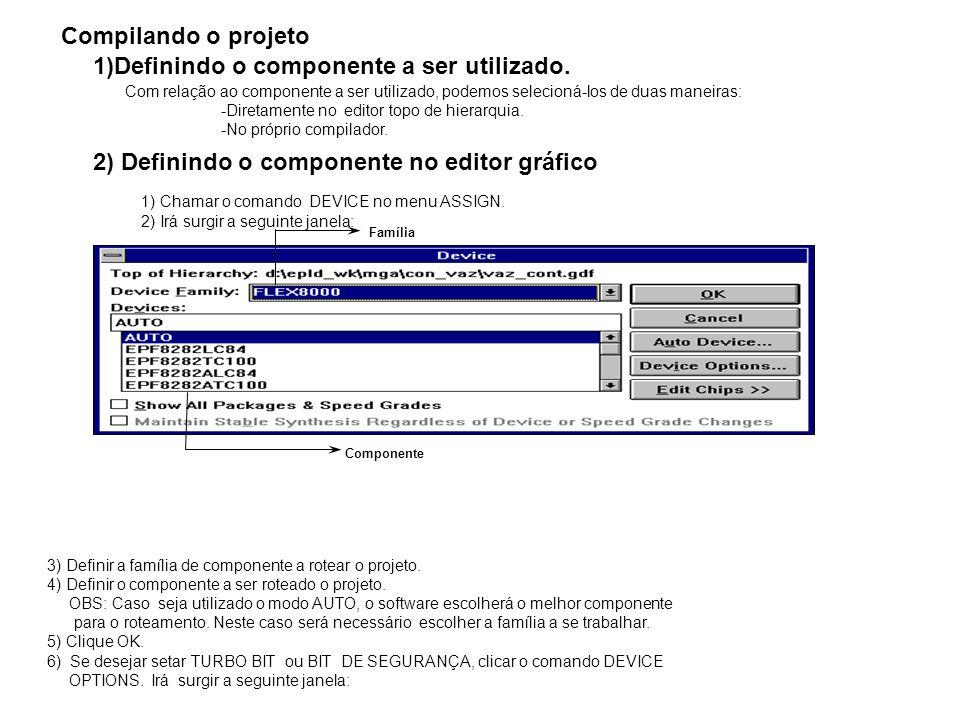 1)Definindo o componente a ser utilizado.