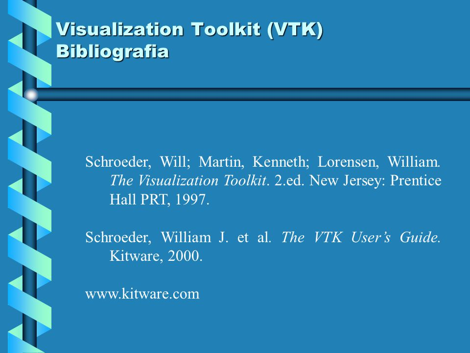 Visualization Toolkit (VTK) Bibliografia