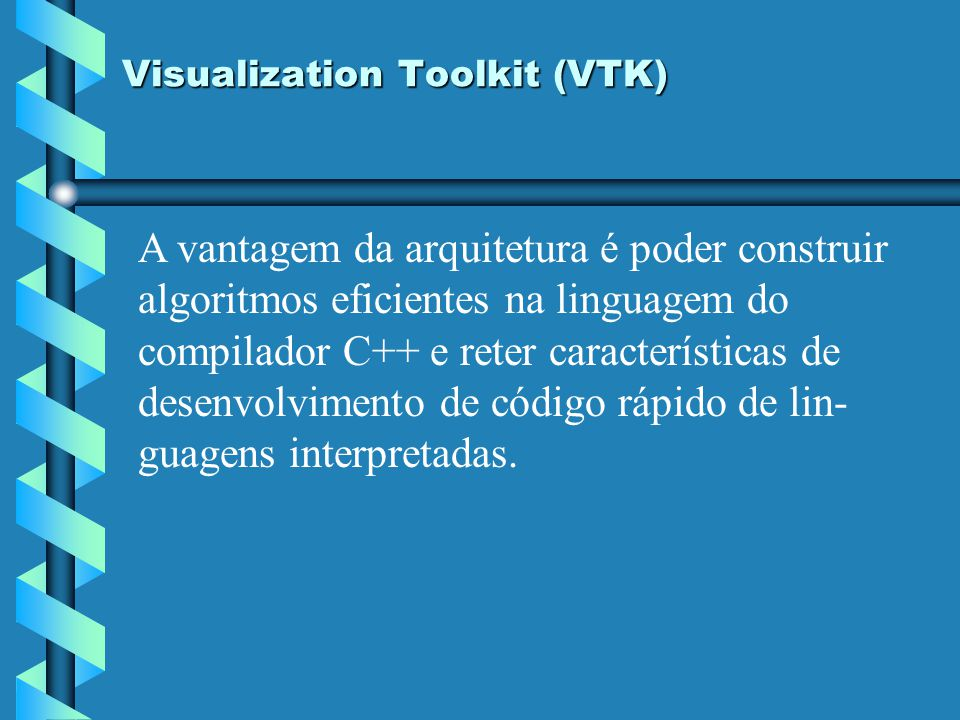 Visualization Toolkit (VTK)