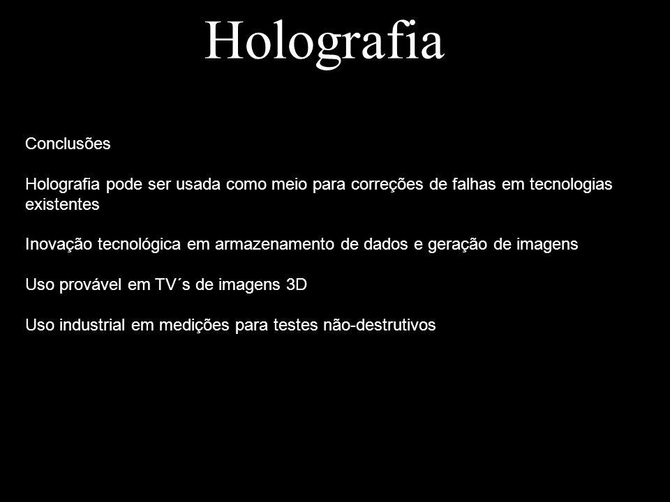 Holografia Conclusões