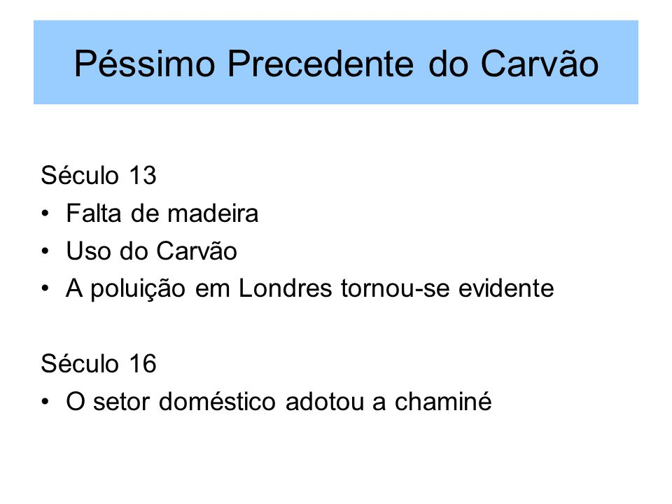 Péssimo Precedente do Carvão