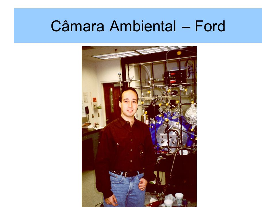 Câmara Ambiental – Ford