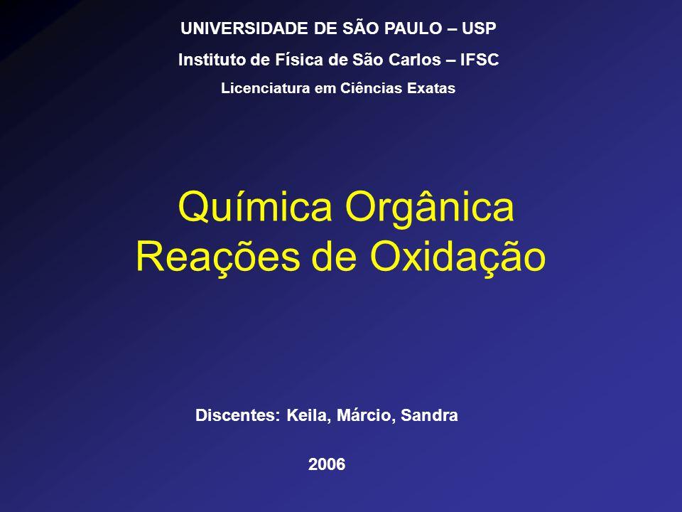 Química Orgânica Reações de Oxidação