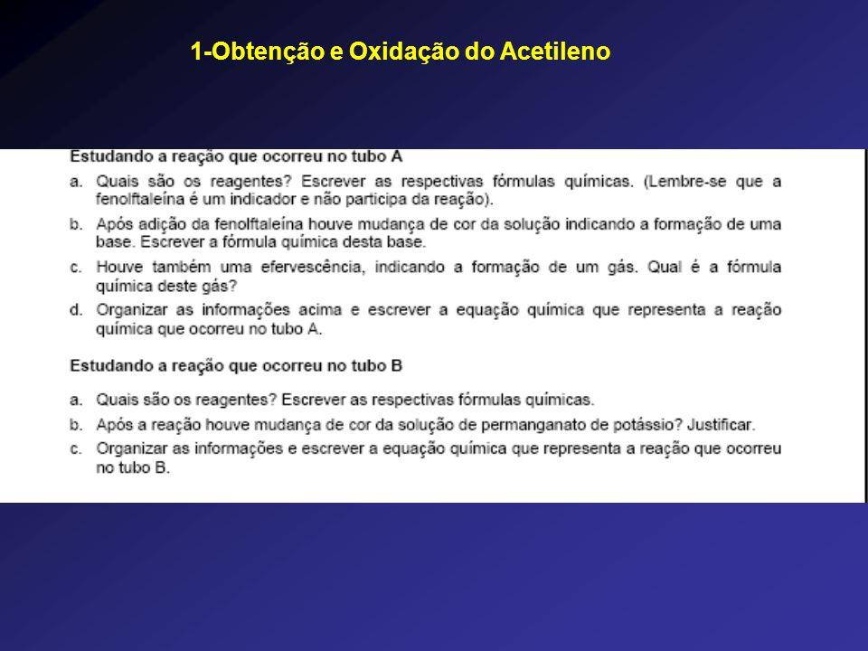 1-Obtenção e Oxidação do Acetileno