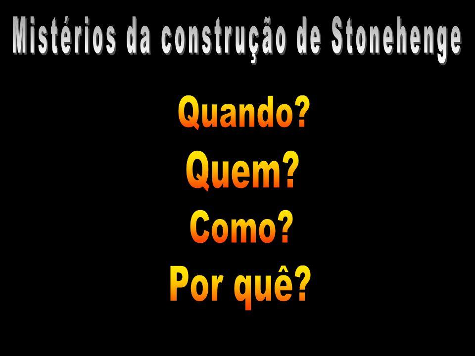 Mistérios da construção de Stonehenge