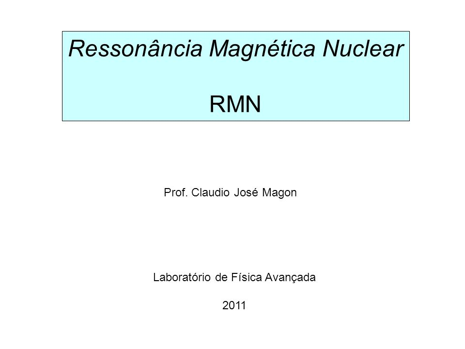 Ressonância Magnética Nuclear RMN