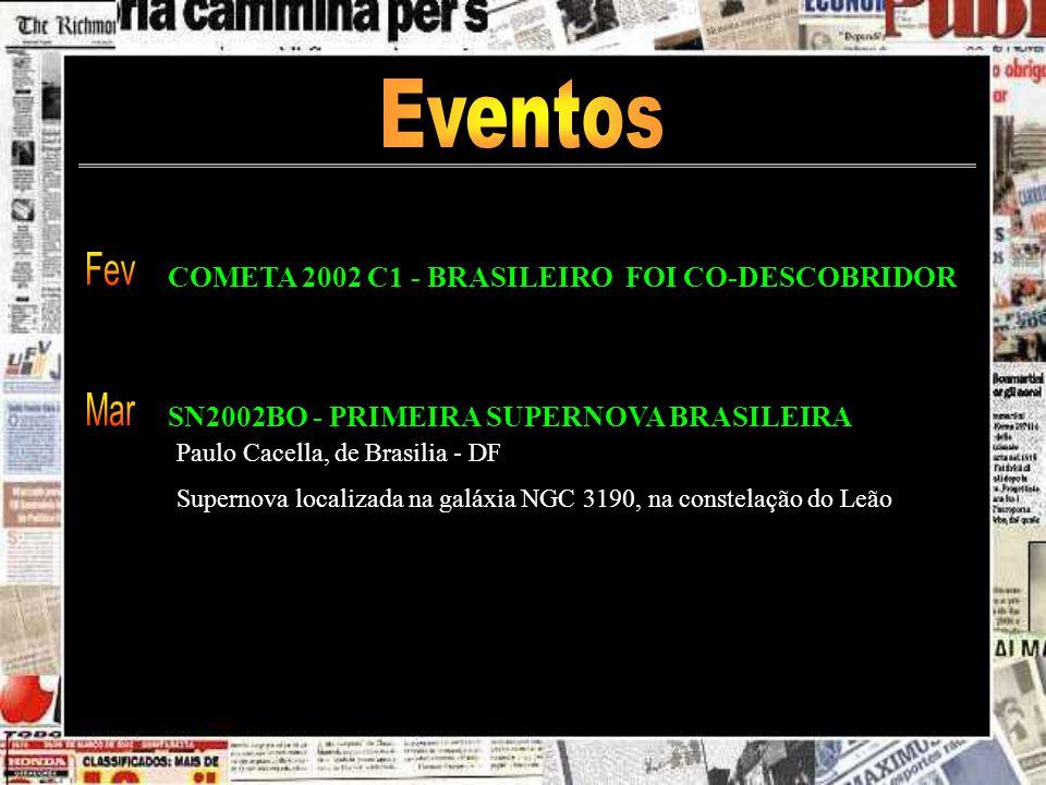 Eventos Fev Mar COMETA 2002 C1 - BRASILEIRO FOI CO-DESCOBRIDOR