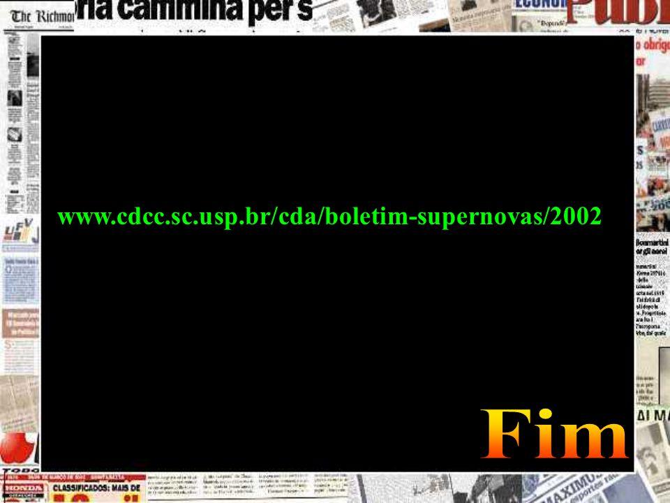www.cdcc.sc.usp.br/cda/boletim-supernovas/2002 Fim