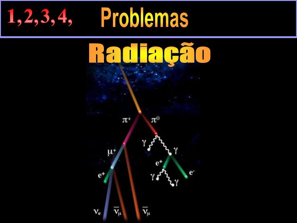 1, 2, 3, 4, Problemas Radiação