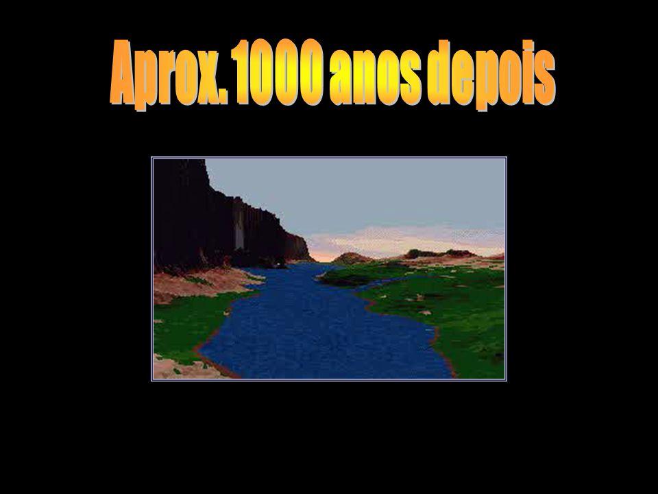 Aprox. 1000 anos depois