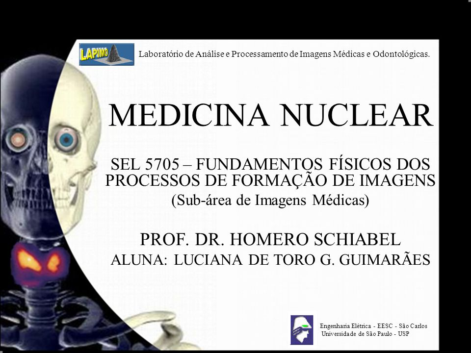MEDICINA NUCLEAR PROF. DR. HOMERO SCHIABEL