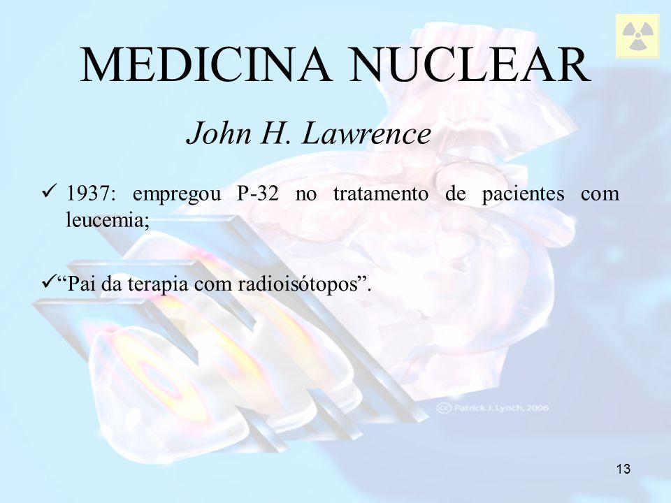 MEDICINA NUCLEAR John H. Lawrence