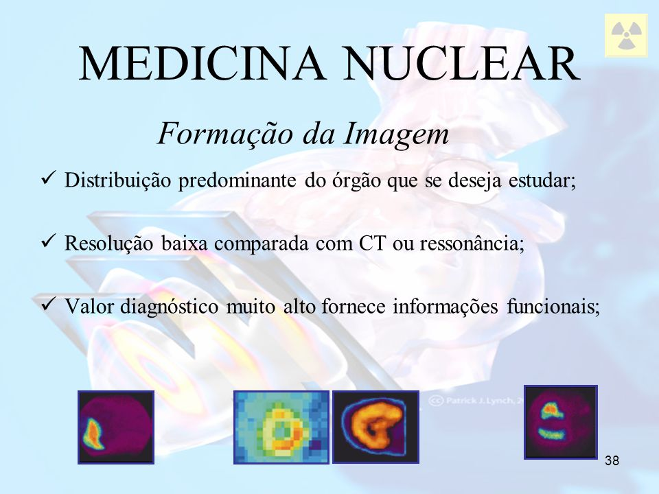 MEDICINA NUCLEAR Formação da Imagem
