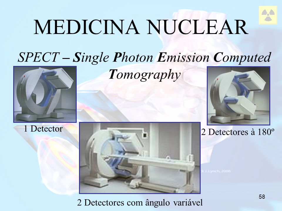 MEDICINA NUCLEAR SPECT – Single Photon Emission Computed Tomography