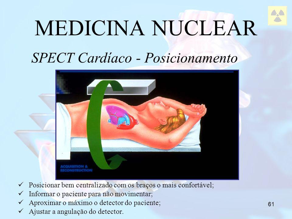 SPECT Cardíaco - Posicionamento