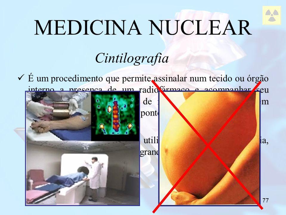 MEDICINA NUCLEAR Cintilografia