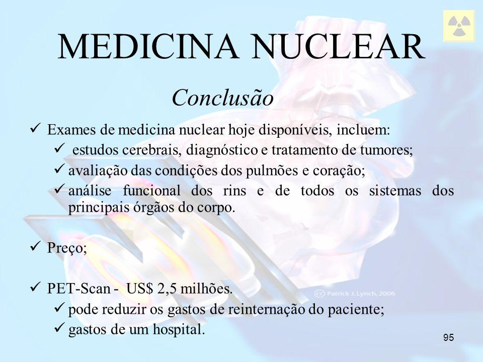 MEDICINA NUCLEAR Conclusão